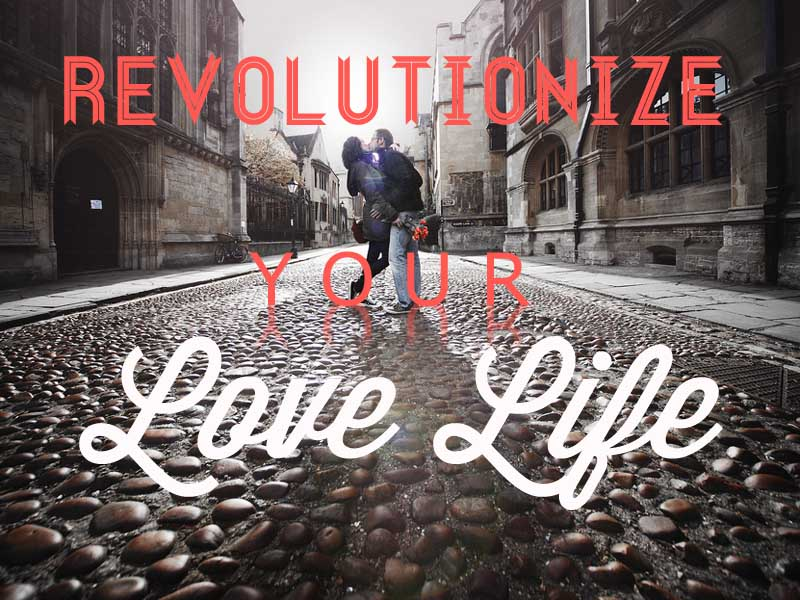 Revolutionize your love life 4-3