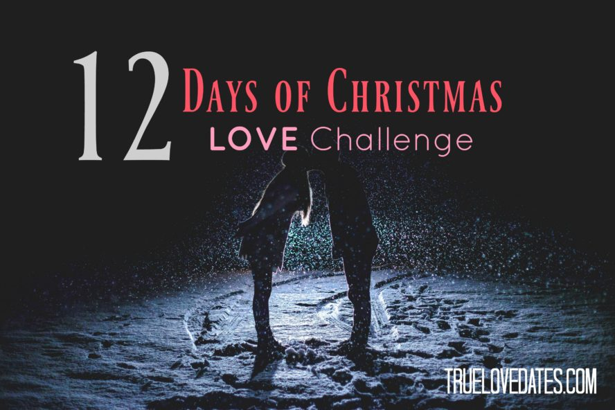 12 Days of Christmas Love Ideas