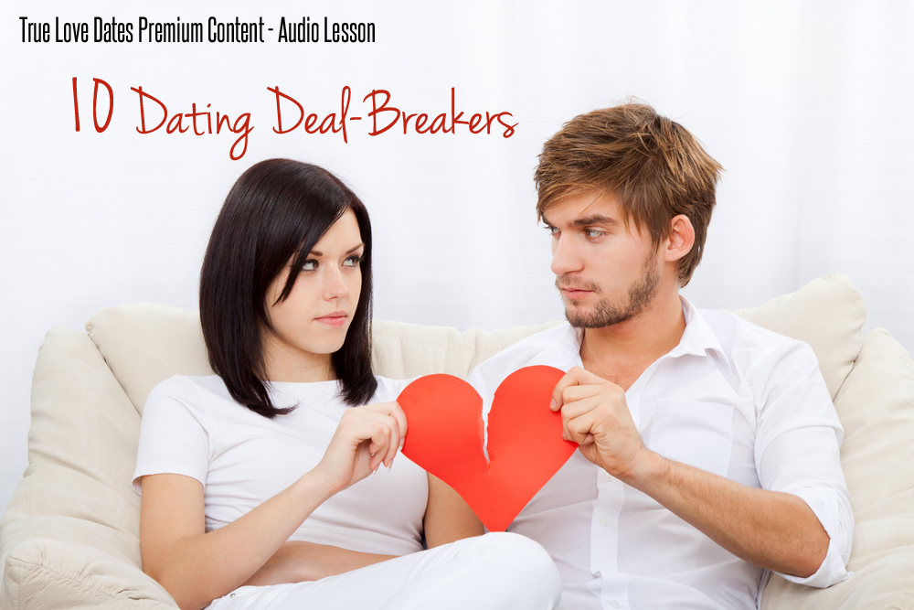 Dating deal breakers