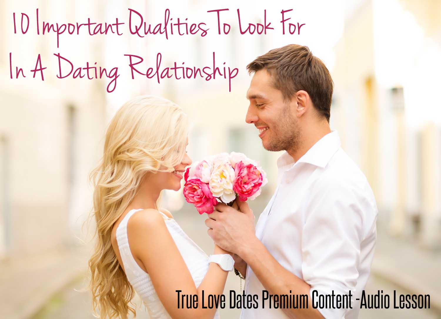 Dating qualities