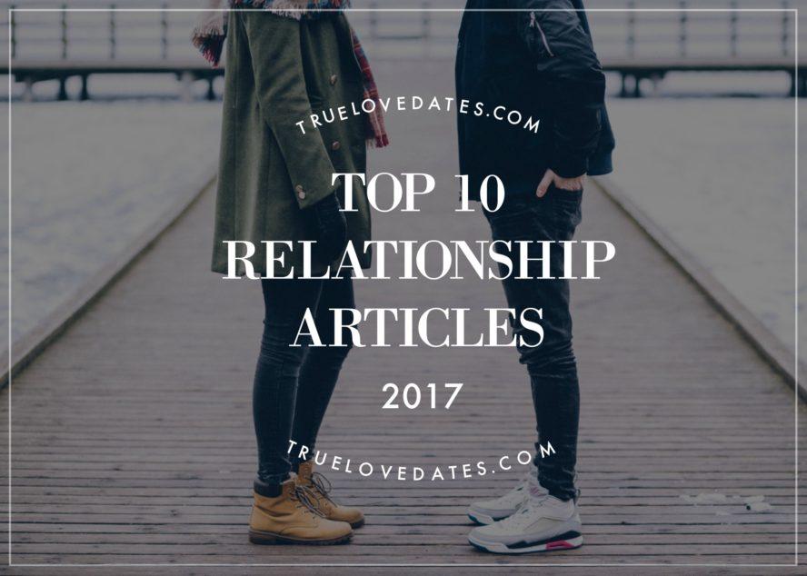 Top 10 Relationship Articles 2017