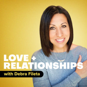Love + Relationships Podcast with Debra Fileta